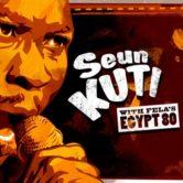 Seun Kuti with Fela's Eygpt 80