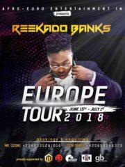 REEKADO BANKS THE PARTY 2018 EUROPE TOUR