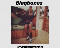 New Music: Blaqbonez – Melanin Melody