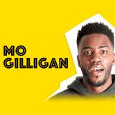 Mo Gilligan Aka Mo The Comedian Coupla  Can Tour