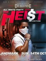 Dj Xclusive All White Party The Heist Edition