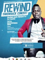 Rewind Throw Back Concert ( Duncan Mighty )
