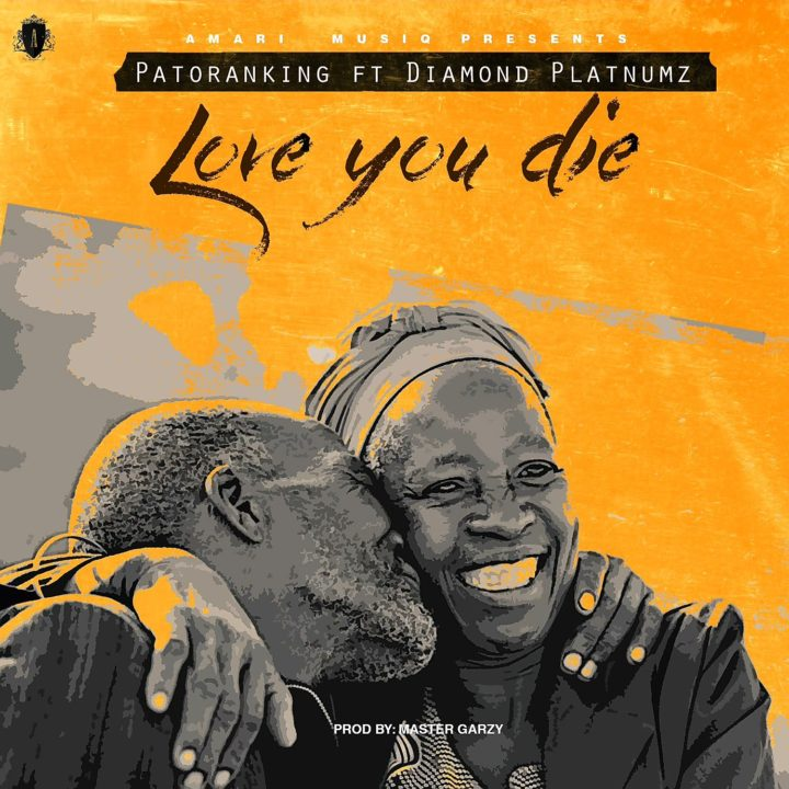 Love You Die – Patoranking featuring Diamond Platnumz