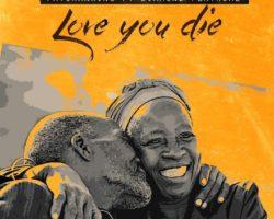 Love You Die – Patoranking featuring Diamond Platnumz