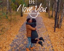 I Love You: Efe