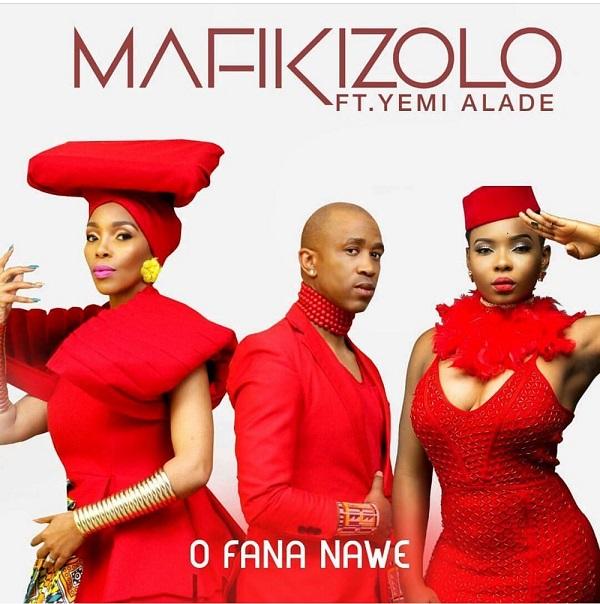Ofana Nawe: Mafikizolo Ft Yemi Alade